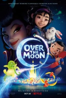 Over the Moon เนรมิตฝันสู่จันทรา - NETFLIX