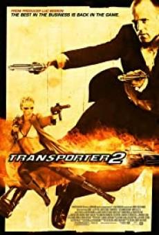 ดูหนังฟรี24ชั่วโมง The Transporter 2 ทรานสปอร์ตเตอร์ 2 ภารกิจฮึด...เฆี่ยนนรก (2005)
