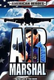 Air Marshal แอร์ มาร์แชล หน่วยสกัดจารชนเหนือเมฆ (2003)