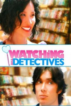 Watching the Detectives โถแม่คุณ ป่วนใจผมจัง