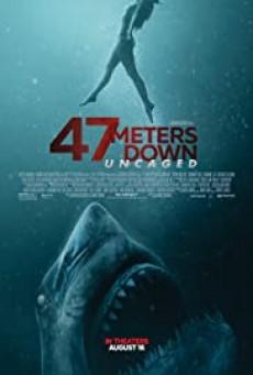 47 Meters Down- Uncaged ดิ่งลึกสุดนรก (2019)