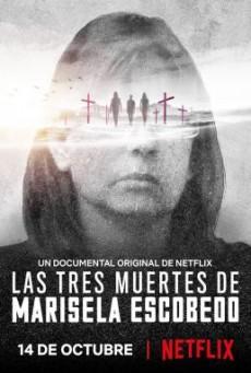 The Three Deaths of Marisela Escobedo 3 โศกนาฏกรรมกับมารีเซล่า เอสโคเบโด - NETFLIX [บรรยายไทย]