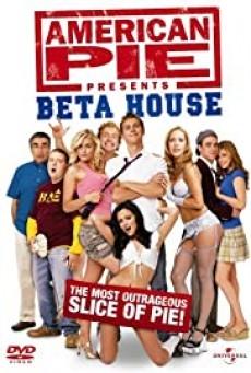 American Pie 6- Presents Beta House เปิดหอซ่าส์ พลิกตำราแอ้ม (2007)