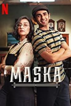 Maska - Netflix (2020) เส้นแบ่งฝัน
