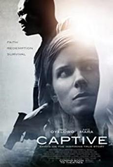 Captive (2015) เชลยศึก - ดูหนังออนไลน์ ชัด