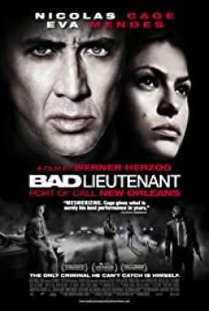 Bad Lieutenant- Port of Call New Orleans เกียรติยศคนโฉดถล่มเมืองโหด (2009)