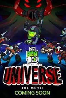 Ben 10 vs the Universe: The Movie เบ็นเท็นปะทะเดอะยูนิเวิร์สเดอะมูฟวี่
